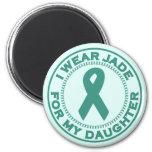 I Wear Jade For My Daughter Fridge Magnet