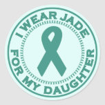 I Wear Jade For My Daughter Round Stickers