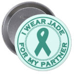 I Wear Jade For My Partner Pinback Buttons