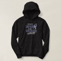 i wear lavender for GYNECOLOGIC cancer awareness Hoodie