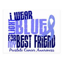 I Wear Light Blue Best Friend 6.4 Prostate Cancer Postcard