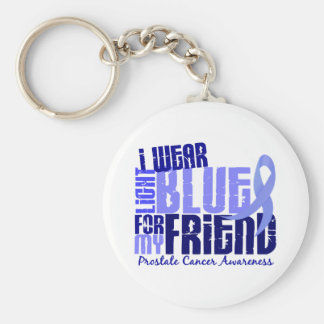 I Wear Light Blue For Friend 6.4 Prostate Cancer Keychain