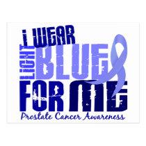 I Wear Light Blue For Me 6.4 Prostate Cancer Postcard