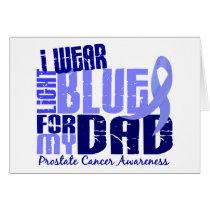 I Wear Light Blue For My Dad 6.4 Prostate Cancer