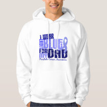 I Wear Light Blue For My Dad 6.4 Prostate Cancer Hoodie