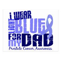 I Wear Light Blue For My Dad 6.4 Prostate Cancer Postcard