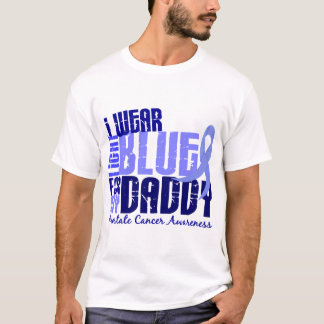 I Wear Light Blue For My Daddy 6.4 Prostate Cancer T-Shirt