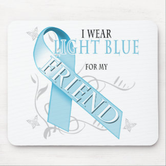 I Wear Light Blue for my Friend Mouse Pad
