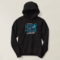 I Wear Light Blue For Prostate Cancer Awareness Hoodie