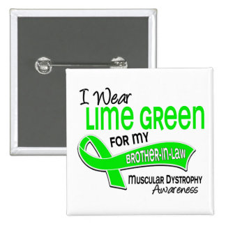I Wear Lime 42 Brother-In-Law Muscular Dystrophy 2 Inch Square Button