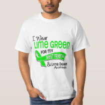 I Wear Lime Green 42 Best Friend Lyme Disease T-Shirt