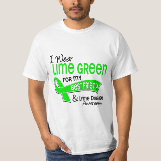 I Wear Lime Green 42 Best Friend Lyme Disease T-Shirt