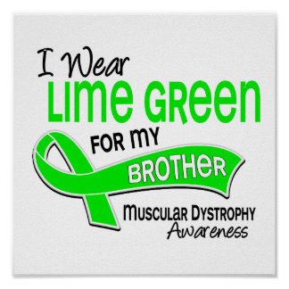 I Wear Lime Green 42 Brother Muscular Dystrophy Poster