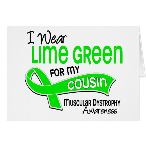 I Wear Lime Green 42 Cousin Muscular Dystrophy Card