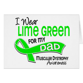 I Wear Lime Green 42 Dad Muscular Dystrophy Greeting Cards