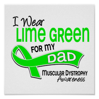 I Wear Lime Green 42 Dad Muscular Dystrophy Poster
