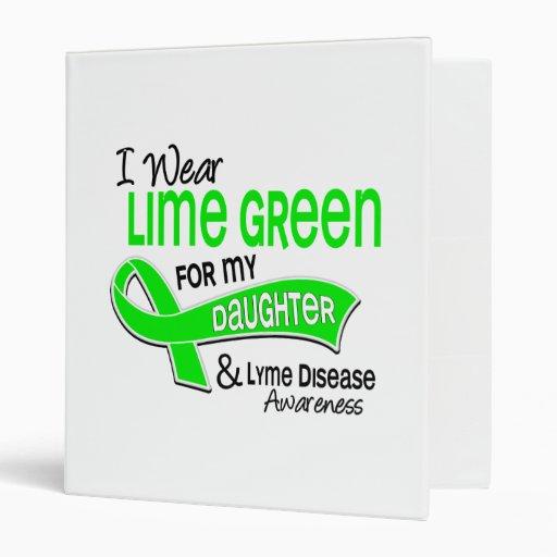 I Wear Lime Green 42 Daughter Lyme Disease 3 Ring Binders
