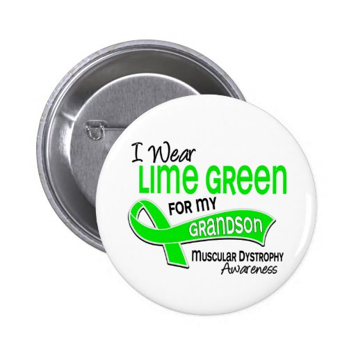 I Wear Lime Green 42 Grandson Muscular Dystrophy Pinback Button