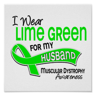 I Wear Lime Green 42 Husband Muscular Dystrophy Poster
