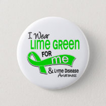 I Wear Lime Green 42 Me Lyme Disease Pinback Button