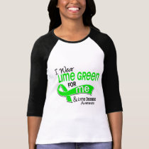 I Wear Lime Green 42 Me Lyme Disease T-Shirt