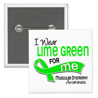 I Wear Lime Green 42 Me Muscular Dystrophy Button