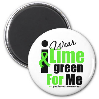 I Wear Lime Green For Me 2 Inch Round Magnet