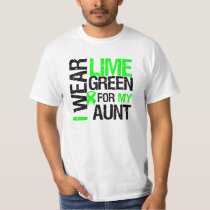 I Wear Lime Green For My Aunt Lymphoma T-Shirt