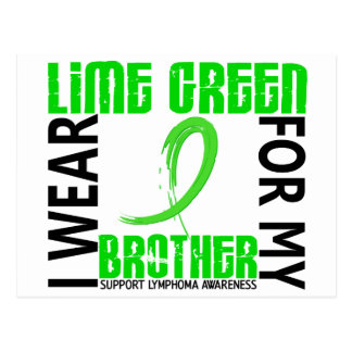 I Wear Lime Green For My Brother 46 Lymphoma Postcard