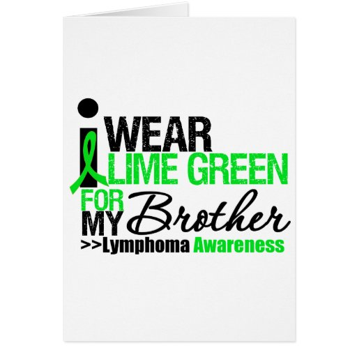 I Wear Lime Green For My Brother Cards