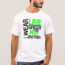 I Wear Lime Green For My Brother Lymphoma T-Shirt