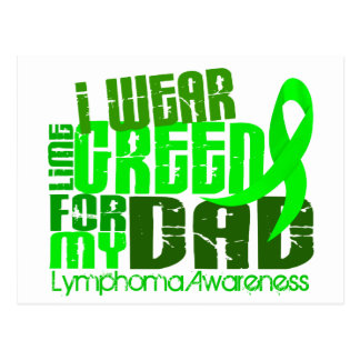 I Wear Lime Green For My Dad 6.4 Lymphoma Postcard