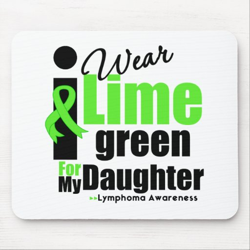 I Wear Lime Green For My Daughter Mouse Pad