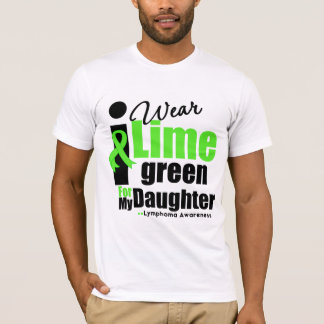 I Wear Lime Green For My Daughter T-Shirt
