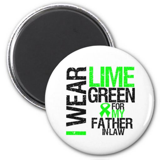 I Wear Lime Green For My Father-in-Law Lymphoma Magnet
