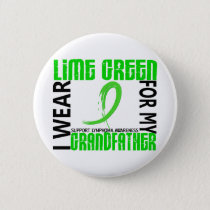 I Wear Lime Green For My Grandfather 46 Lymphoma Pinback Button