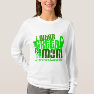 I Wear Lime Green For My Mom 6.4 Lymphoma T-Shirt