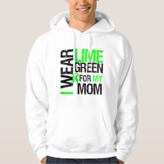 I Wear Lime Green For My Mom Lymphoma Hooded Pullover