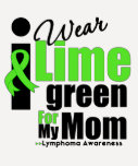 I Wear Lime Green For My Mom Tee Shirt