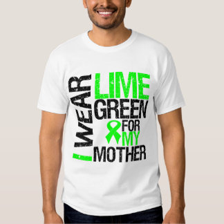 I Wear Lime Green For My Mother Lymphoma Tee Shirt
