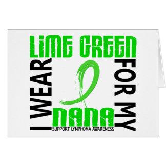 I Wear Lime Green For My Nana 46 Lymphoma Card