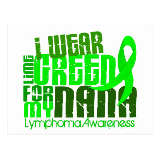 I Wear Lime Green For My Nana 6.4 Lymphoma Postcard