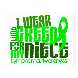 I Wear Lime Green For My Niece 6.4 Lymphoma Postcard