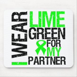 I Wear Lime Green For My Partner Lymphoma Mouse Pad