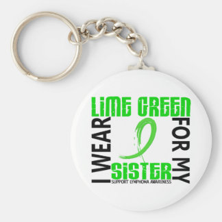 I Wear Lime Green For My Sister 46 Lymphoma Key Chain