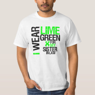 I Wear Lime Green For My Sister-in-Law Lymphoma Tees