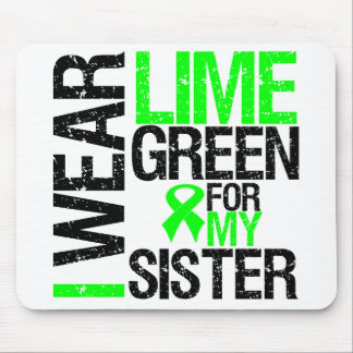 I Wear Lime Green For My Sister Lymphoma Mouse Pad