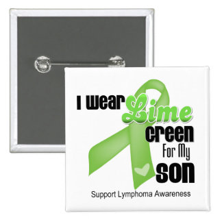 I Wear Lime Green For My Son - Lymphoma 2 Inch Square Button