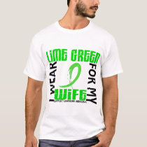 I Wear Lime Green For My Wife 46 Lymphoma T-Shirt