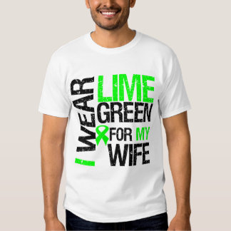 I Wear Lime Green For My Wife Lymphoma T Shirts